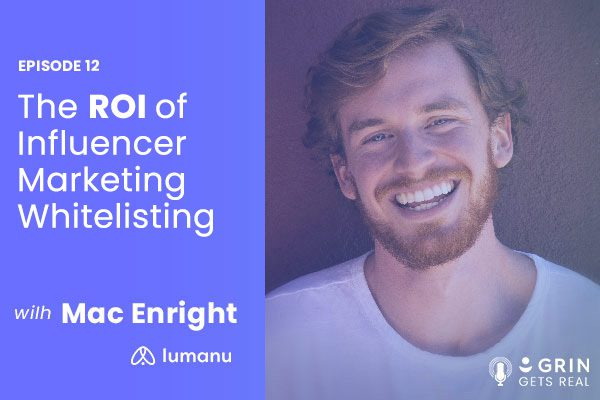 the roi of influencer marketing whitelisting